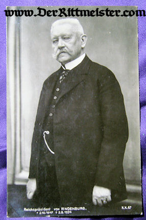 POSTCARD - REICHSPRÄSIDENT PAUL VON HINDENBURG - Imperial German Military Antiques Sale