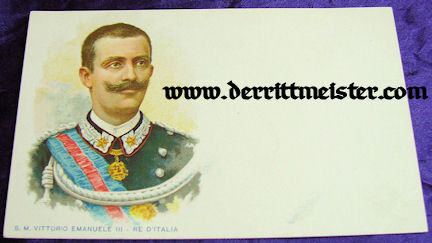 COLOR POSTCARD - KING VICTOR EMMANUEL III - ITALY - Imperial German Military Antiques Sale