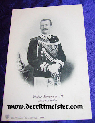 POSTCARD - KING VICTOR EMMANUEL III - ITALY - Imperial German Military Antiques Sale