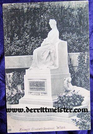 POSTCARD - KAISERIN ELISABETH'S MONUMENT - AUSTRIA - Imperial German Military Antiques Sale