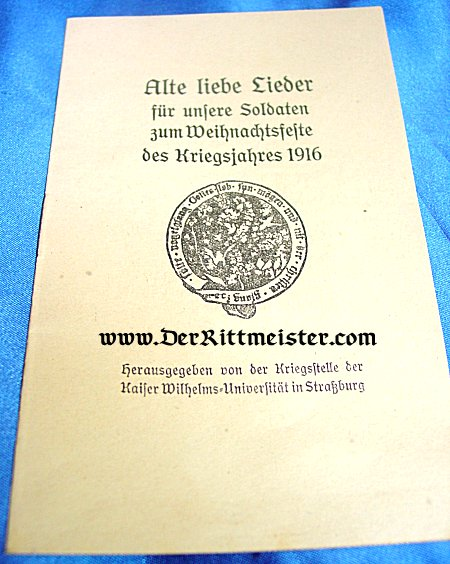 GERMANY - BOOKLET - SONGS - KRIEGSJAHRES SONG BOOK FOR 1916 - Imperial German Military Antiques Sale