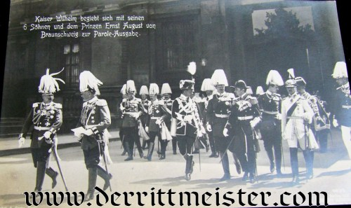 POSTCARD - KAISER WILHELM II WITH SONS AND BRAUNSCHWEIG'S ERNST AUGUST - Imperial German Military Antiques Sale