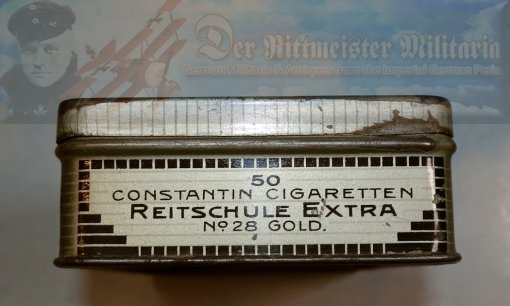 GERMANY - CIGARETTE TIN - CONSTANTIN BRAND - REITSCHULE EXTRA - FIFTY CIGARETTES - Imperial German Military Antiques Sale