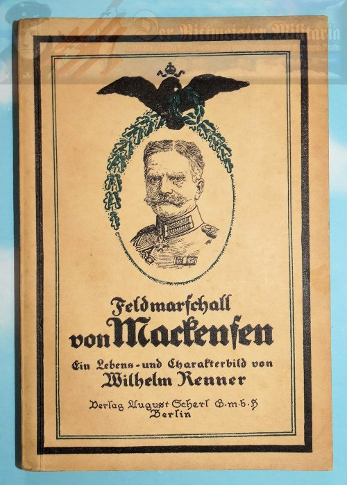 GERMANY - BOOK - FELDMARSCHALL VON MACKENSEN - Imperial German Military Antiques Sale
