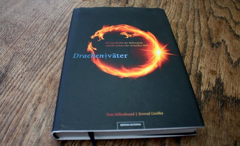 Drachenväter - Von den Anfängen des Fantasy Rollenspiels bis heute