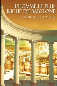 La Maison De L'homme Avis : maison, l'homme, L'HOMME, RICHE, BABYLONE, George, Samuel, Clason