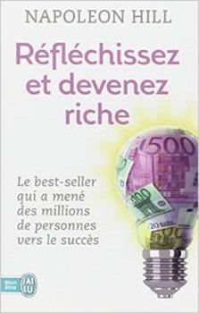 A Partir De Quand Est On Riche : partir, quand, riche, RÉFLÉCHISSEZ, DEVENEZ, RICHE, Résumé, Napoleon