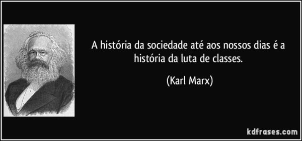 frase-a-historia-da-sociedade-ate-aos-nossos-dias-e-a-historia-da-luta-de-classes-karl-marx-105362