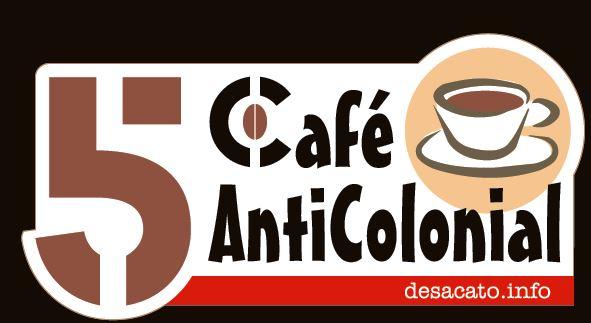 5 Café Anticolonial
