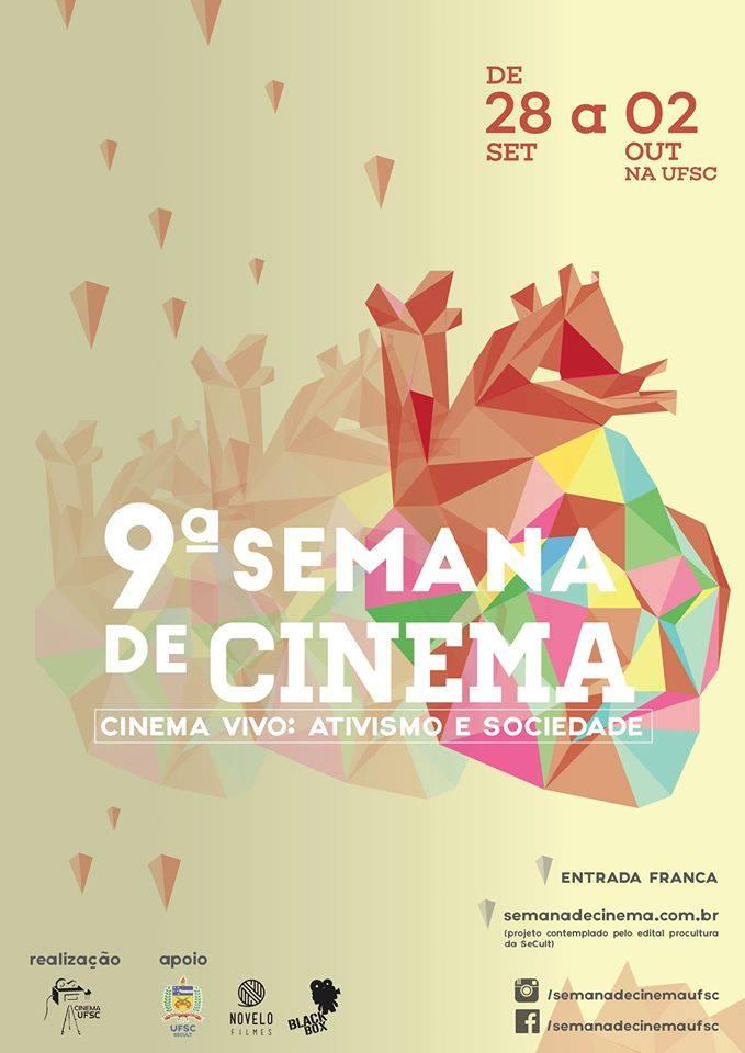 9ª Semana de Cinema UFSC – Cinema Vivo: Ativismo e Sociedade