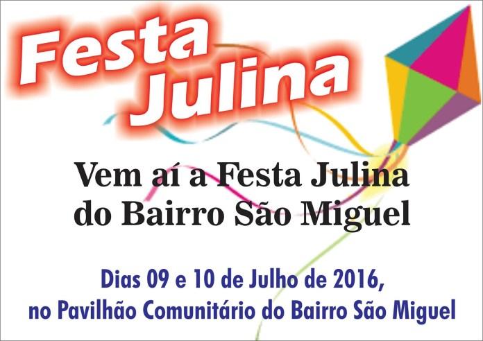 Festa Julina Bairro São Miguel