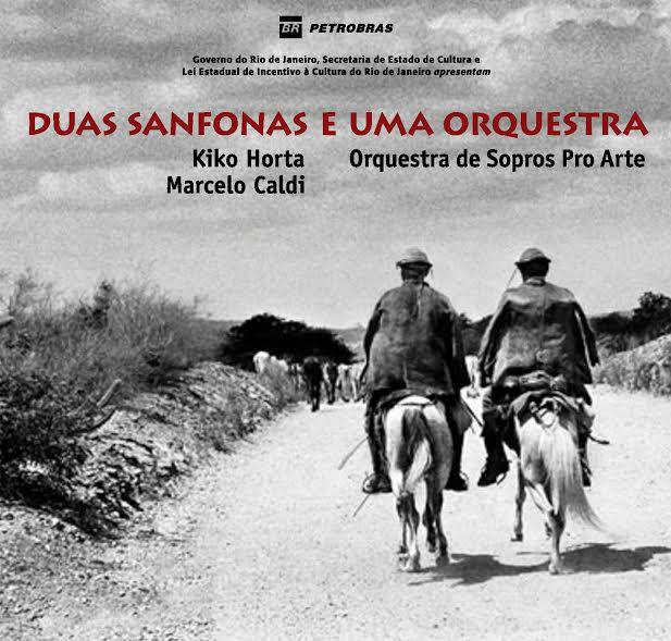Rio: Orquestra de Sopros Pro Arte faz show de lançamento do CD DUAS SANFONAS E UMA ORQUESTRA