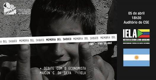 """Circula apresenta """"Memoria del Saqueo"""" (Argentina)"""
