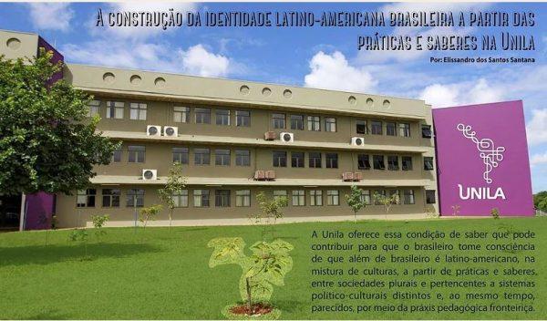 Unila: uma universidade brasileira construindo a identidade e a integração cultural latino-americana
