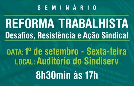 Seminário discutirá Reforma Trabalhista em Caxias do Sul