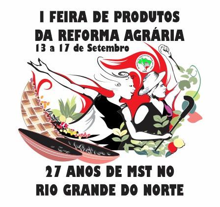 MST comemora 27 anos com circuito cultural e feira da Reforma Agrária no RN