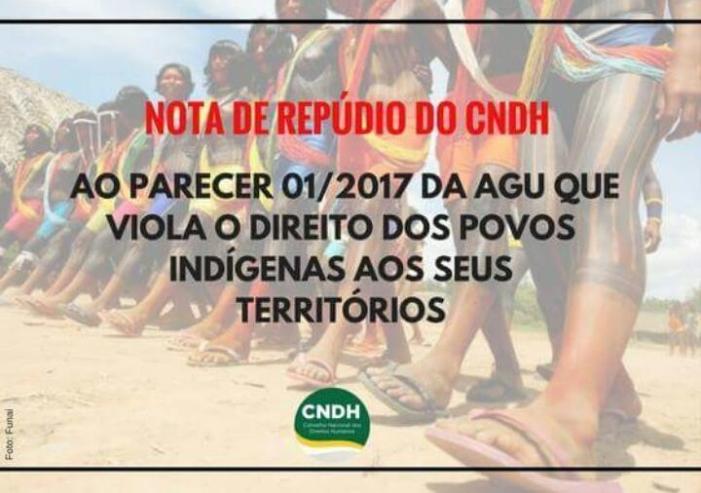CNDH divulga nota em repúdio ao parecer anti-indígena da AGU sobre o marco temporal