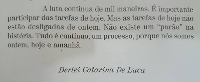 Derlei Catarina: sua história é nossa história