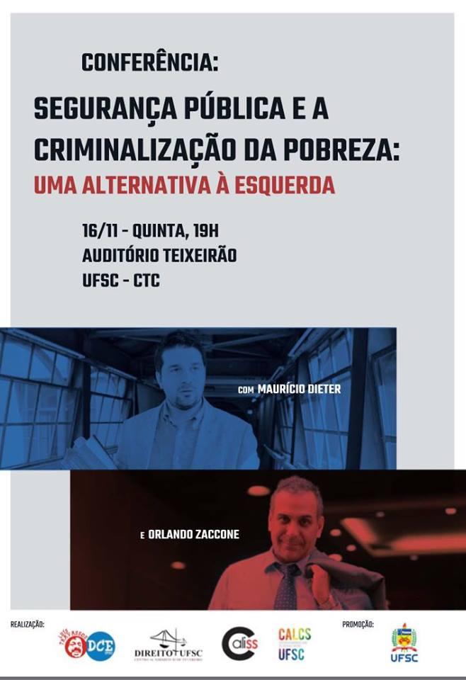 """""""Segurança Pública e a criminalização da pobreza: uma alternativa à esquerda"""""""