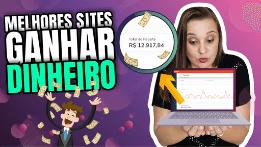 Como GANHAR DINHEIRO NA INTERNET de Verdade – 5 Sites