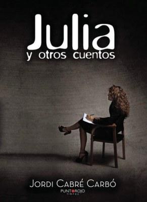 Julia y otros cuentos