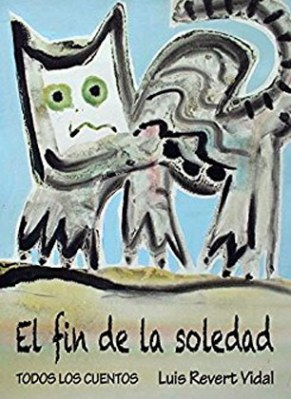 El fin de la soledad Luis Revert
