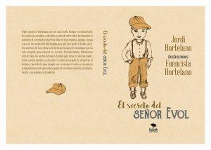 EL SECRETO DEL SEÑOR EVOL de Jordi Hortelano