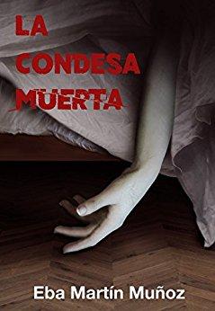 Reseña: LA CONDESA MUERTA de Eba Martín Muñoz