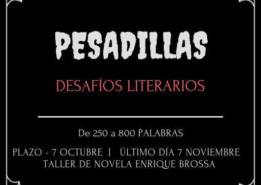"""DESAFÍO """"PESADILLAS"""""""