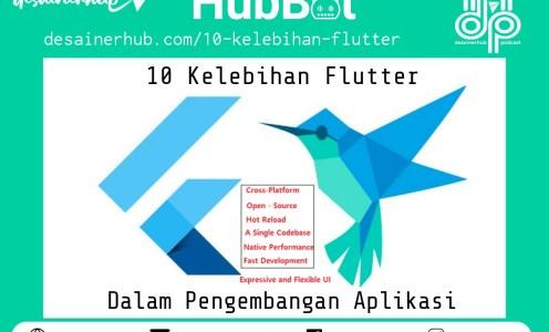 10 Kelebihan Flutter Untuk Mengembangkan Aplikasi