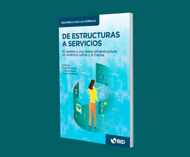 Enormes beneficios por transformación de infraestructura en América Latina y Caribe: BID
