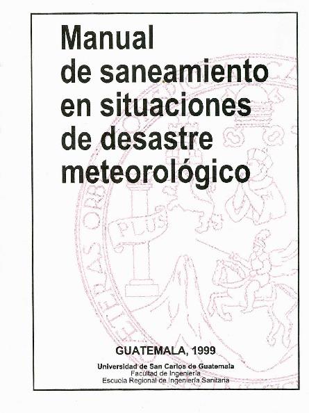 Manual de saneamiento en situaciones de desastre meteorológico