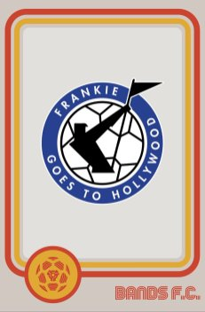 Bands FC - Frankie Goes To Hollywood
