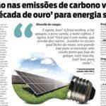 Redução nas emissões de carbono cria década de ouro para energia solar fotovoltaica