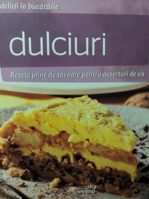 Rețete de savoare pentru deserturi de vis