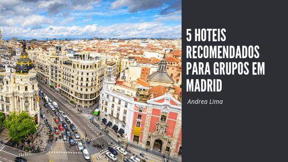 Hotes para grupos em Madrid