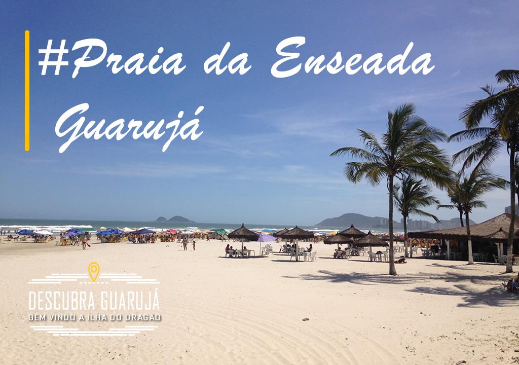 Praia da Enseada Guarujá - SP - Praias do Guarujá