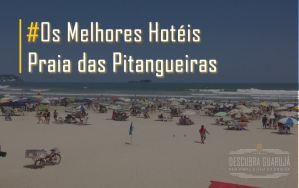 Melhores Hotéis Praia Pitangueiras Guarujá