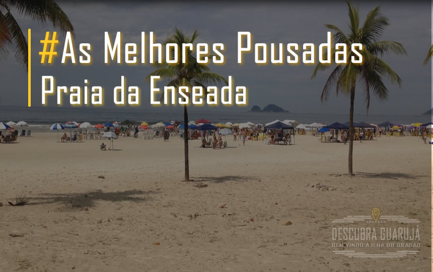 Melhores Pousadas Praia Enseada Guarujá