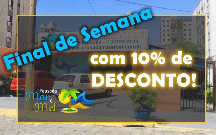Banner Promo Fds 10 OFF Pousada Mar e Mel Guarujá