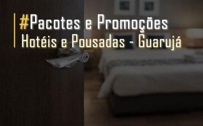 Pacotes Promoções Hoteis Pousadas Guaruja