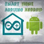 Una casa inteligente con Arduino