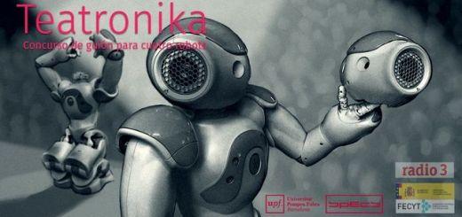 teatronika - Teatronika, escribe el guión para 4 robots muy particulares