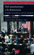 del-autoritarismo-a-la-democracia-estudios-de-politica-exterior-espanola-9788477371977