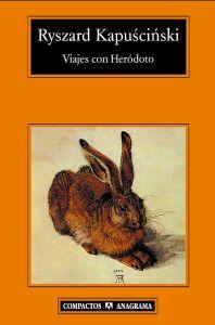 Viajes con Heródoto, de Kapuscinski.