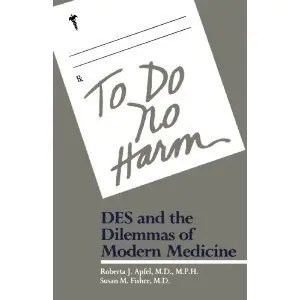 """To Do No Harm"": a Book on DES and the Dilemmas of Modern Medicine... on Flickr"