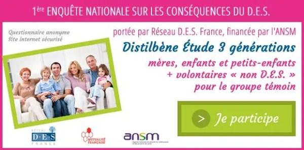 Participez à l'Enquête Réseau DES France: Conséquences du #Distilbène pour trois Générations