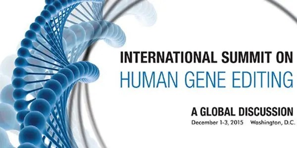 International Summit on Human Gene Editing