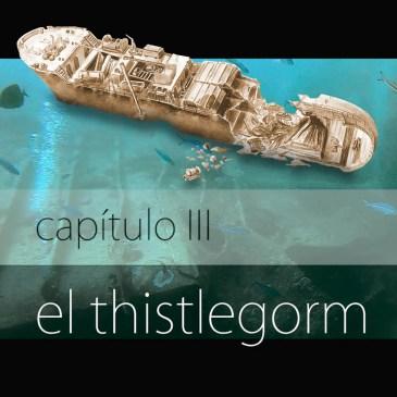 El Thistlegrom · Capítulo III · Crónica del Rojo
