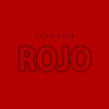 Crónica del Rojo (versión completa)